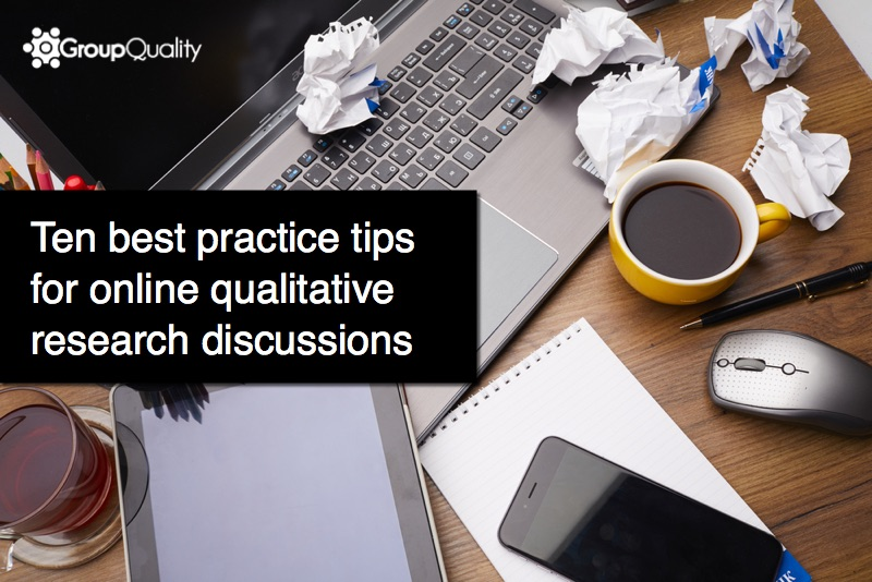 Ten tips online qualitative research